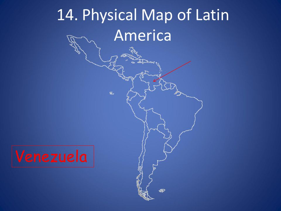 1 Physical Map of Latin America ppt download