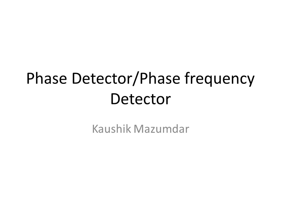 phase frequency detector thesis Phase and frequency estimation: high-accuracy and low-complexity techniques by yizheng liao a thesis submitted to the faculty of.