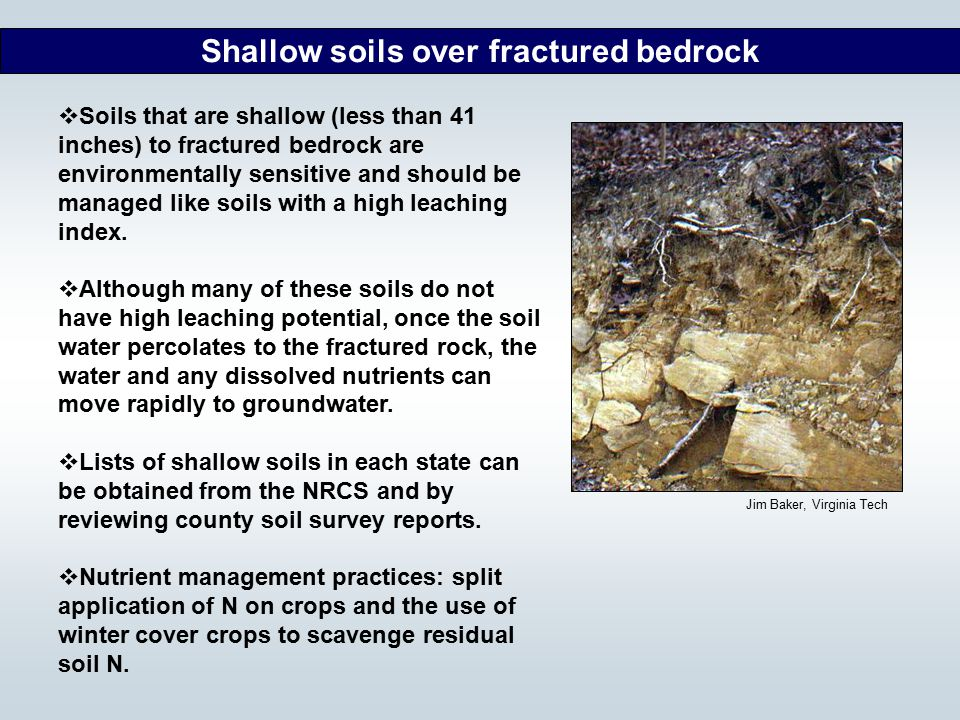 Shallow soils over fractured bedrock