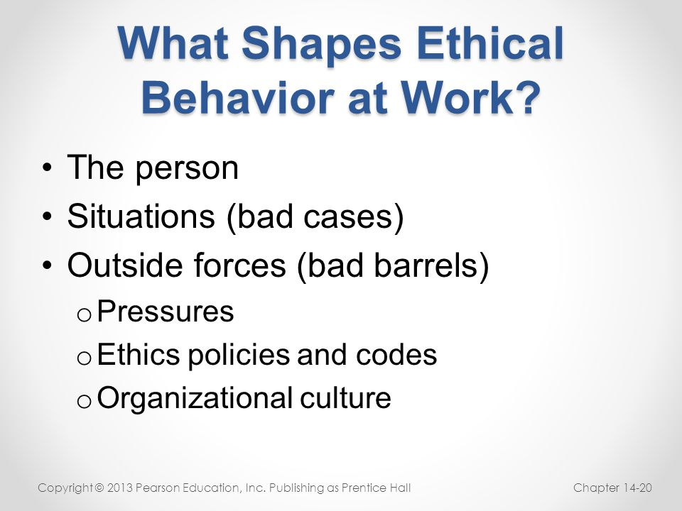 What Shapes Ethical Behavior at Work