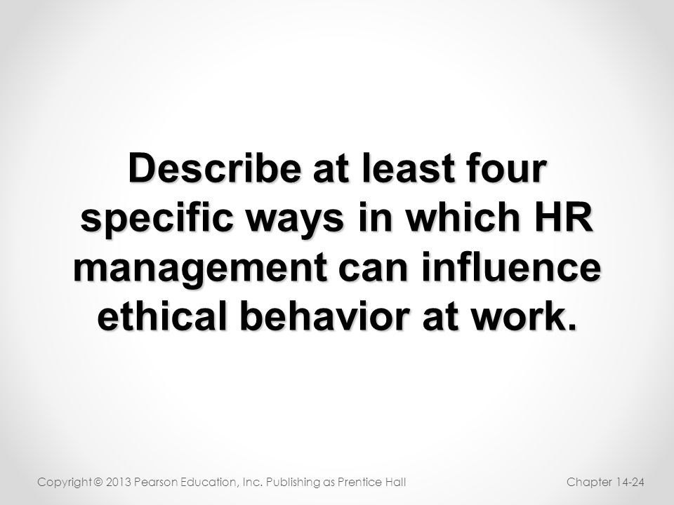 Describe at least four specific ways in which HR
