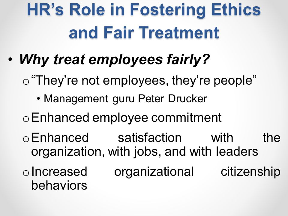 HR's Role in Fostering Ethics and Fair Treatment