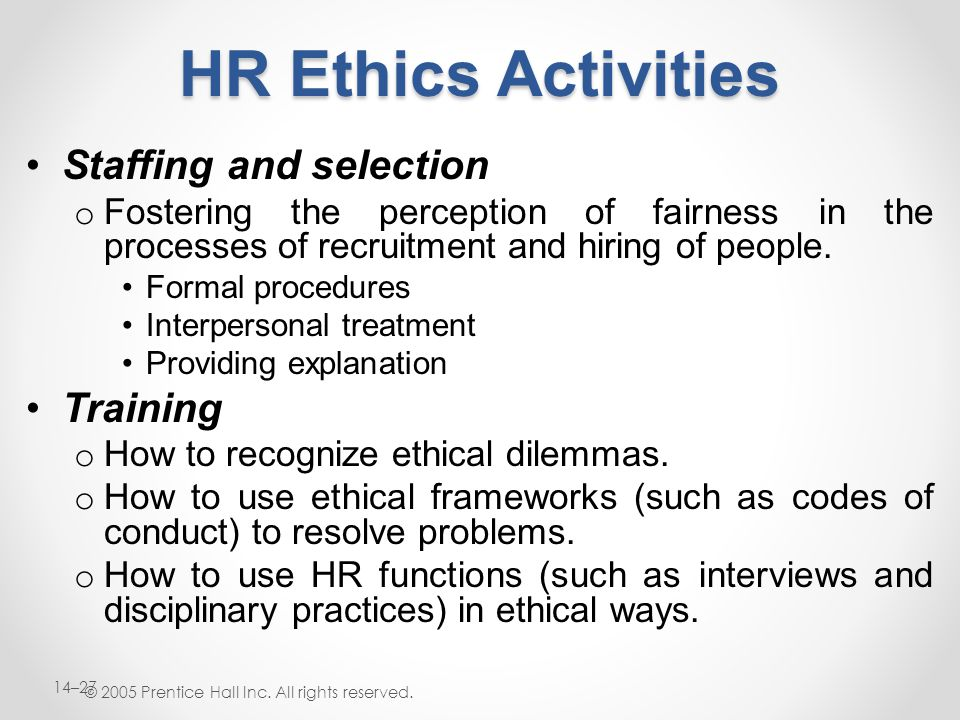HR Ethics Activities Staffing and selection Training