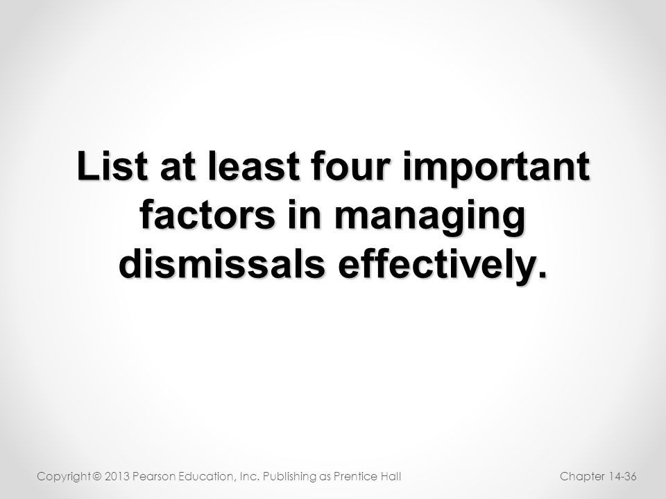 List at least four important factors in managing