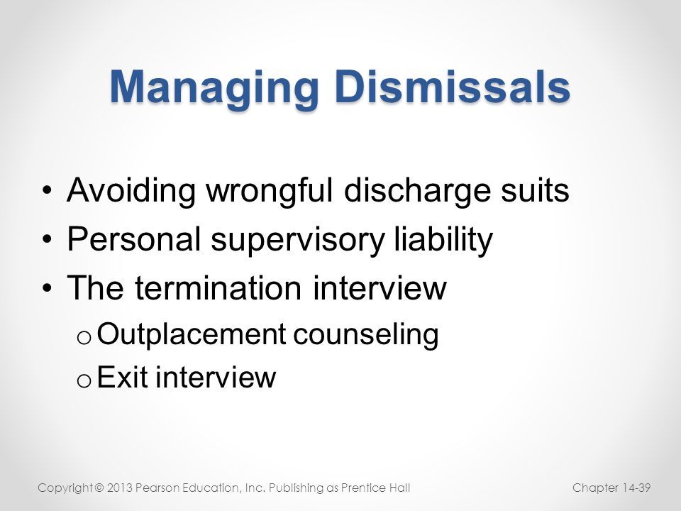 Managing Dismissals Avoiding wrongful discharge suits