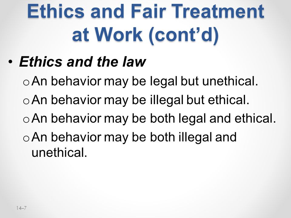 Ethics and Fair Treatment at Work (cont'd)