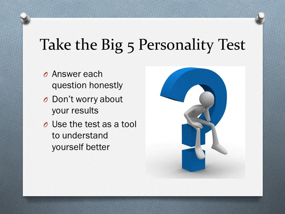 big five personality test analysis Metatraits of the big five differentially predict engagement and restraint  the big five personality taxonomy appears to  analysis ofthe resultswould indicate .