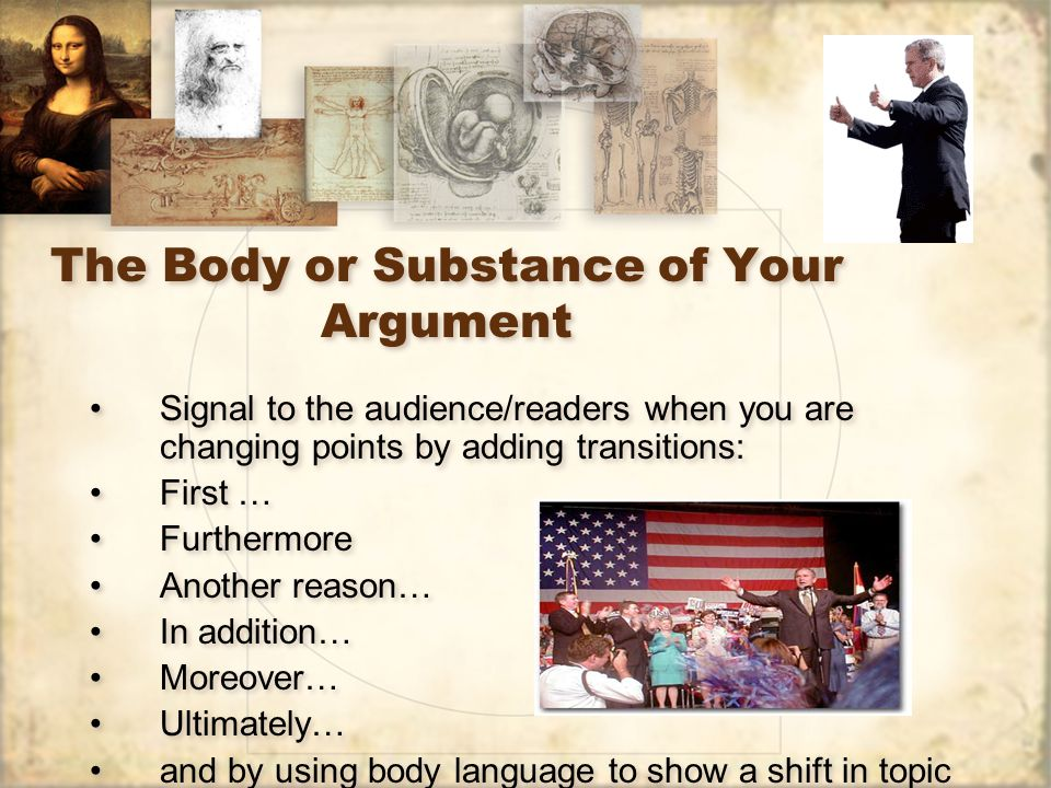 The Body or Substance of Your Argument