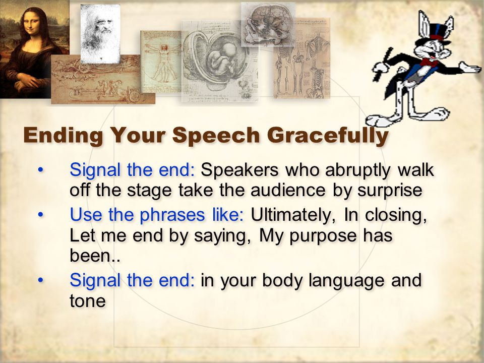 Ending Your Speech Gracefully
