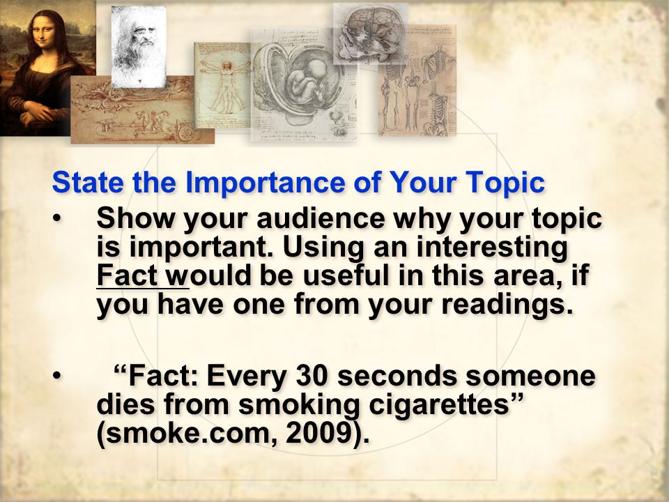 State the Importance of Your Topic