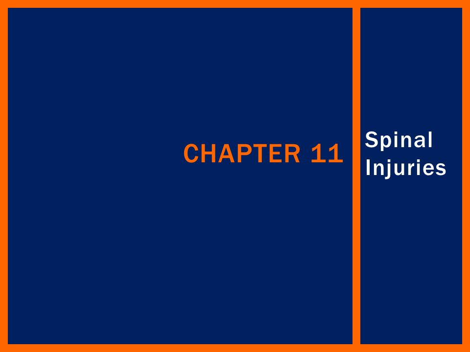 Chapter 11 Spinal Injuries