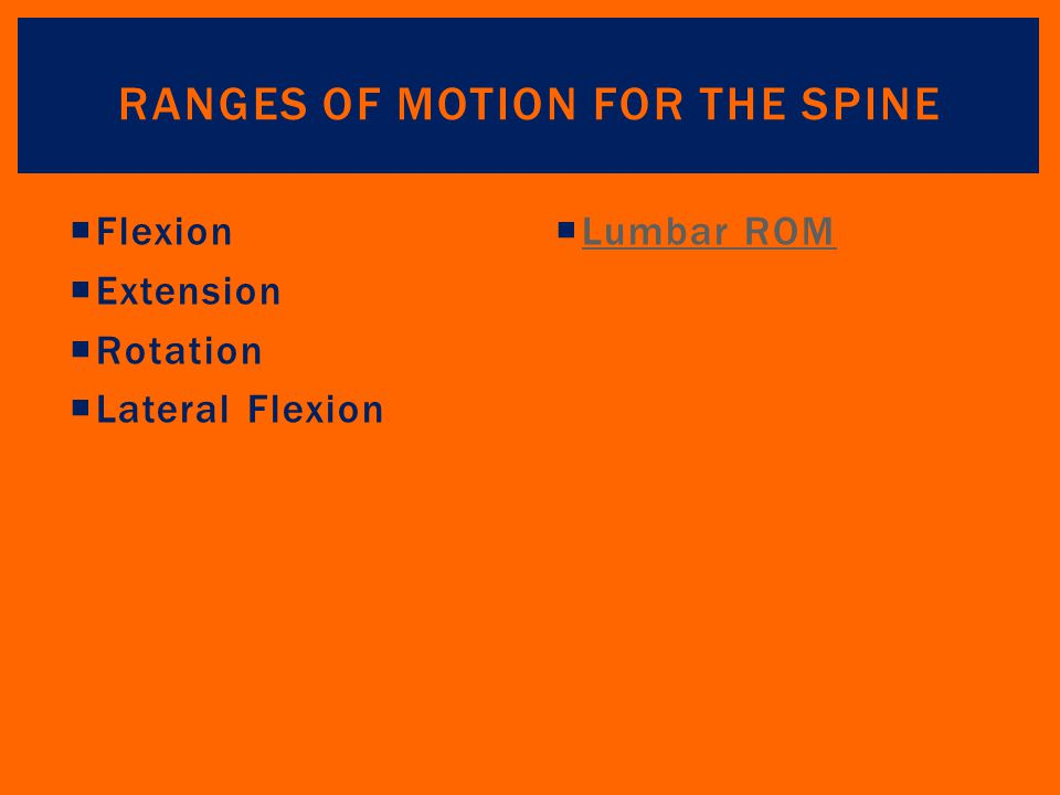 Ranges of Motion for the Spine
