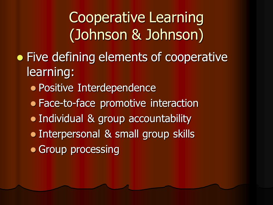 Cooperative Learning (Johnson & Johnson)