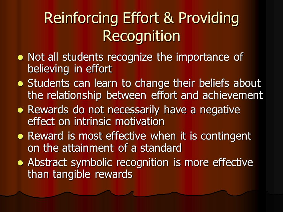Reinforcing Effort & Providing Recognition