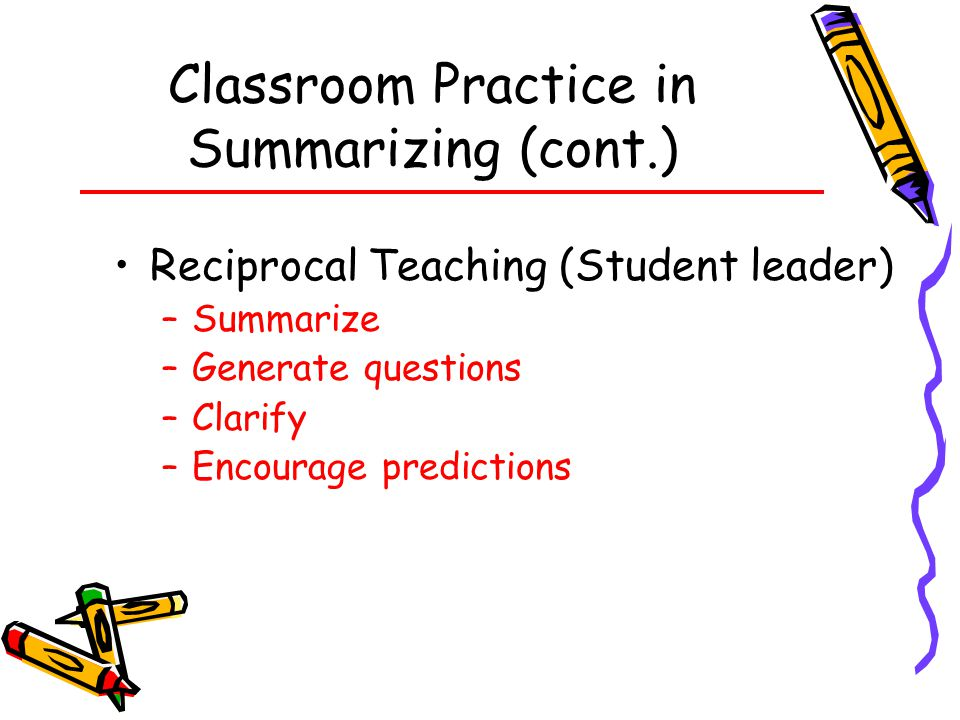 Classroom Practice in Summarizing (cont.)