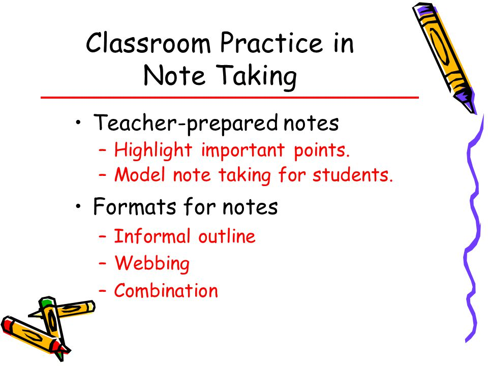 Classroom Practice in Note Taking