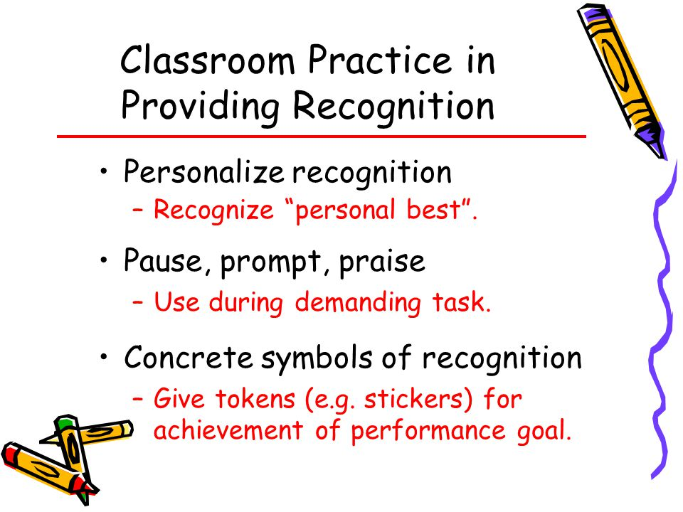 Classroom Practice in Providing Recognition