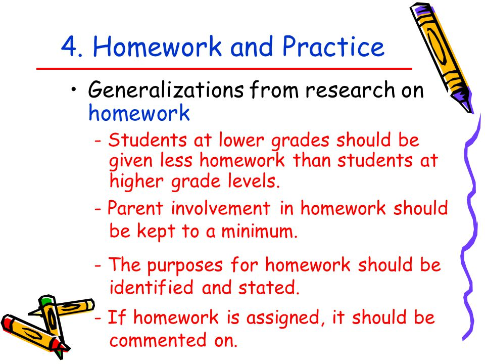 4. Homework and Practice Generalizations from research on homework