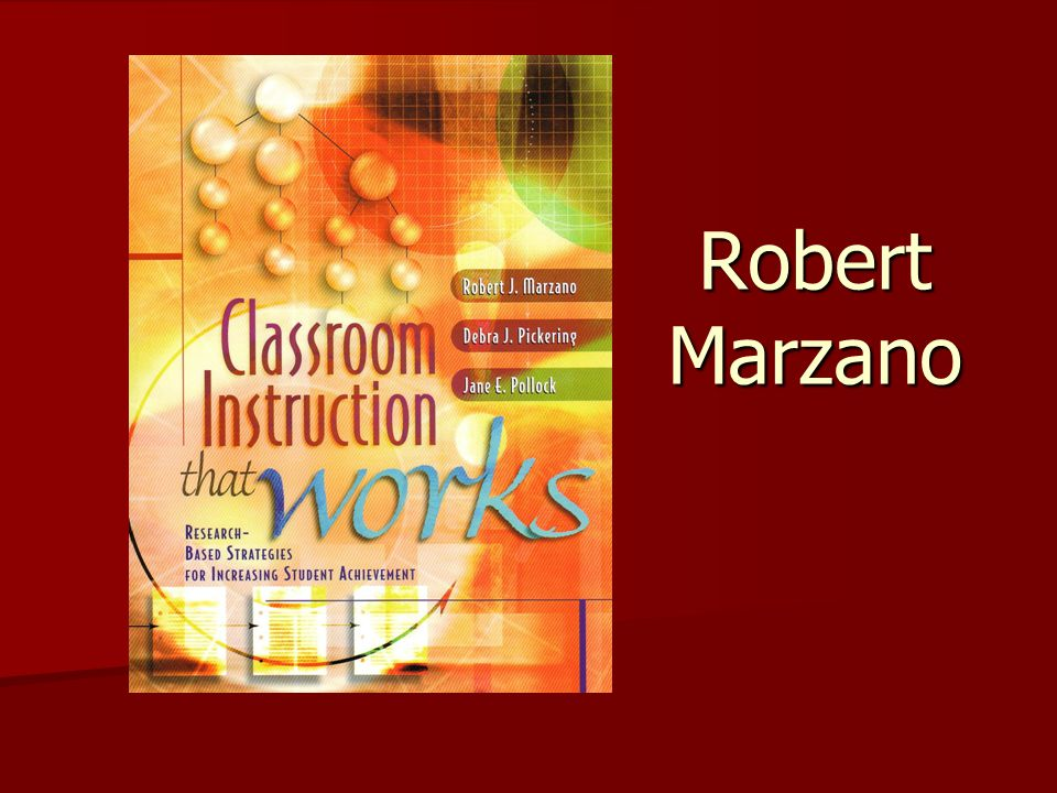 robert marzzano educational theory