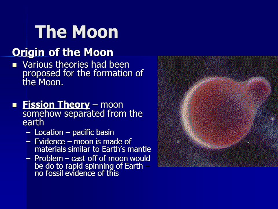 the theories about the moons origin and creation Theories explaining the origin of the universe 1 in the bible, there was time when the world did not exist only god existed.