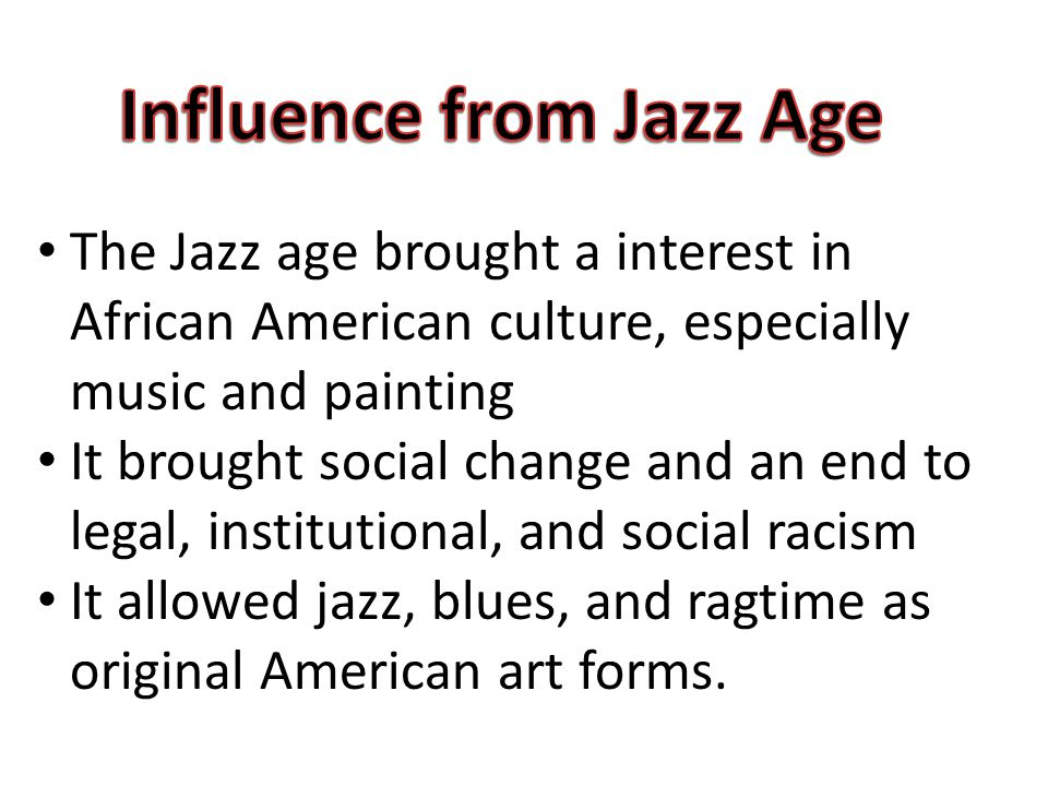 ragtime and blues influence on jazz Jazz and blues both developed around the turn of the 20th century, mostly within african-american communities throughout the southern united states.