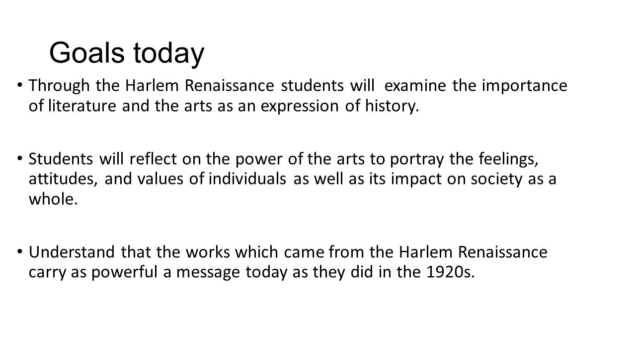 the harlem renaissance and its effect The community of harlem is one which is rich in history and culture throughout its development it has seen everything from poverty to urban growth.