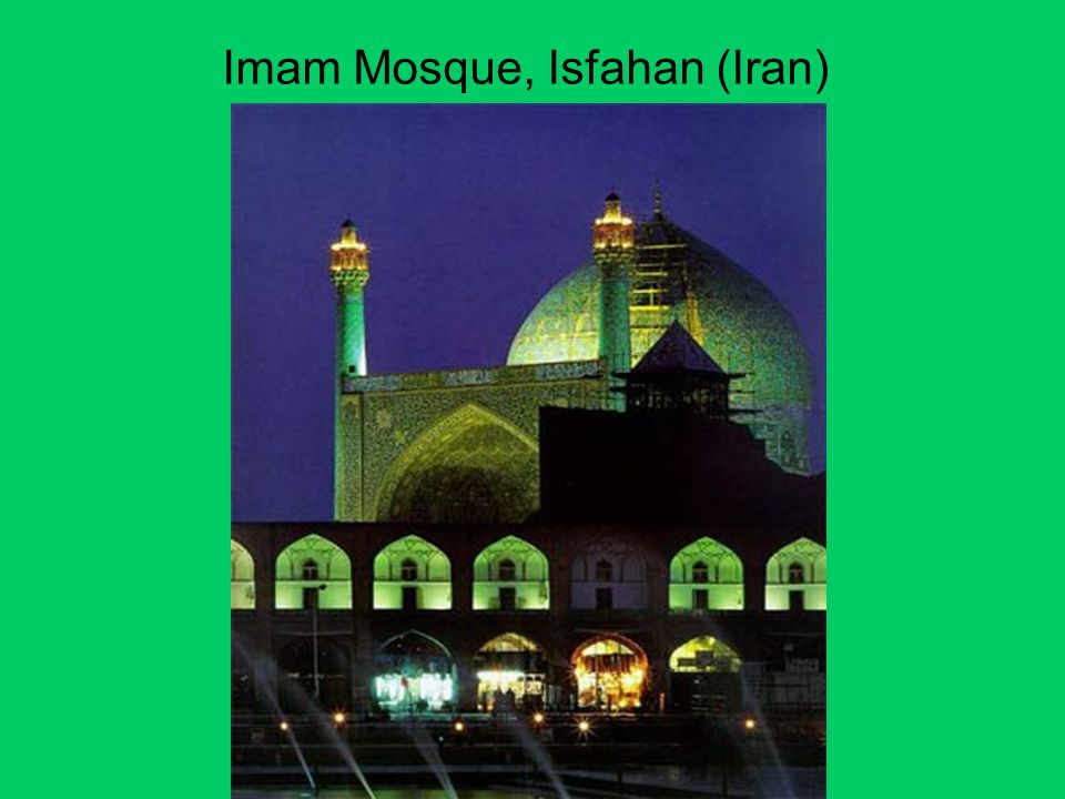 Imam Mosque, Isfahan (Iran)