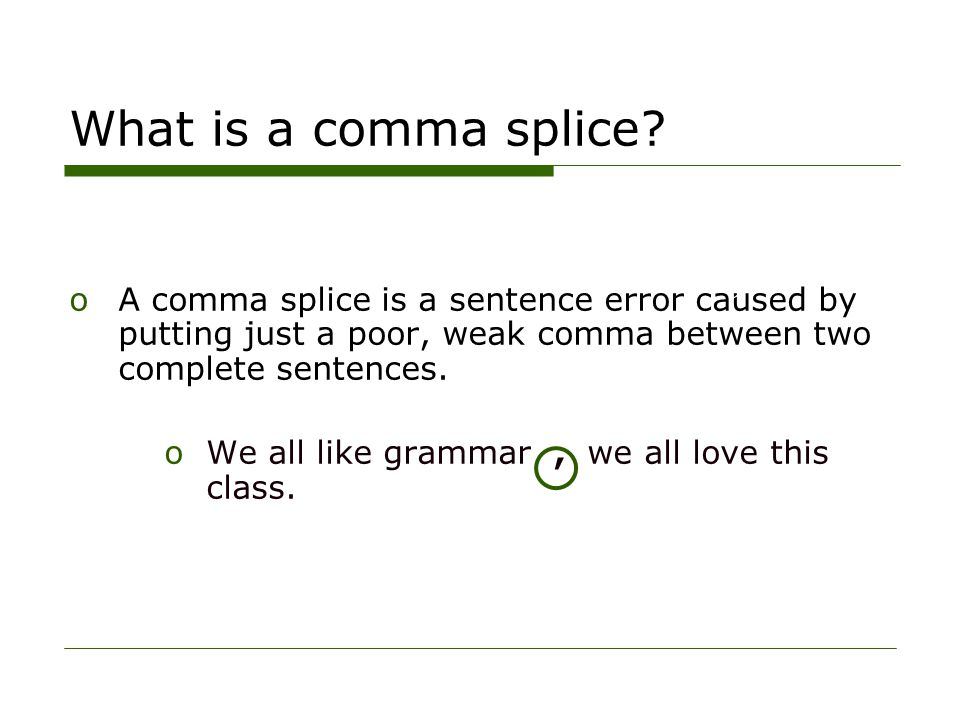 Avoiding Run On Sentences And Comma Splices Ppt Video