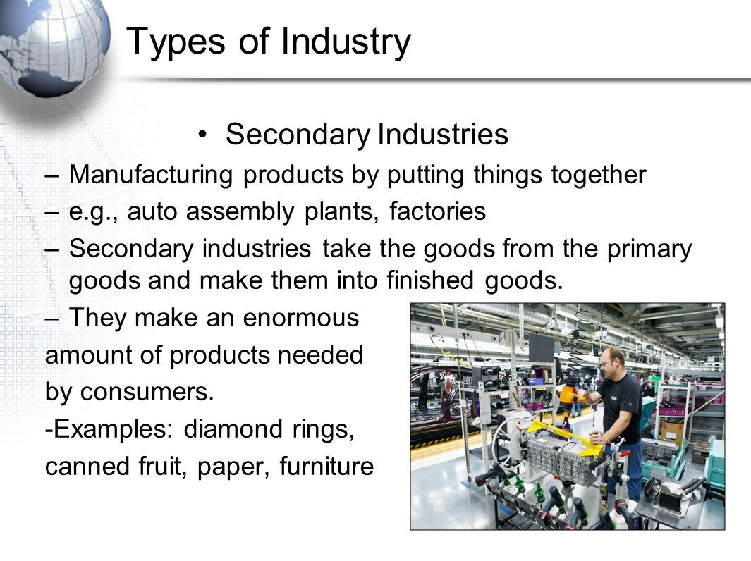 primary industries Primary sector of the economy jump to  developed countries are allowed to maintain and develop their primary industries even further due to the excess wealth.