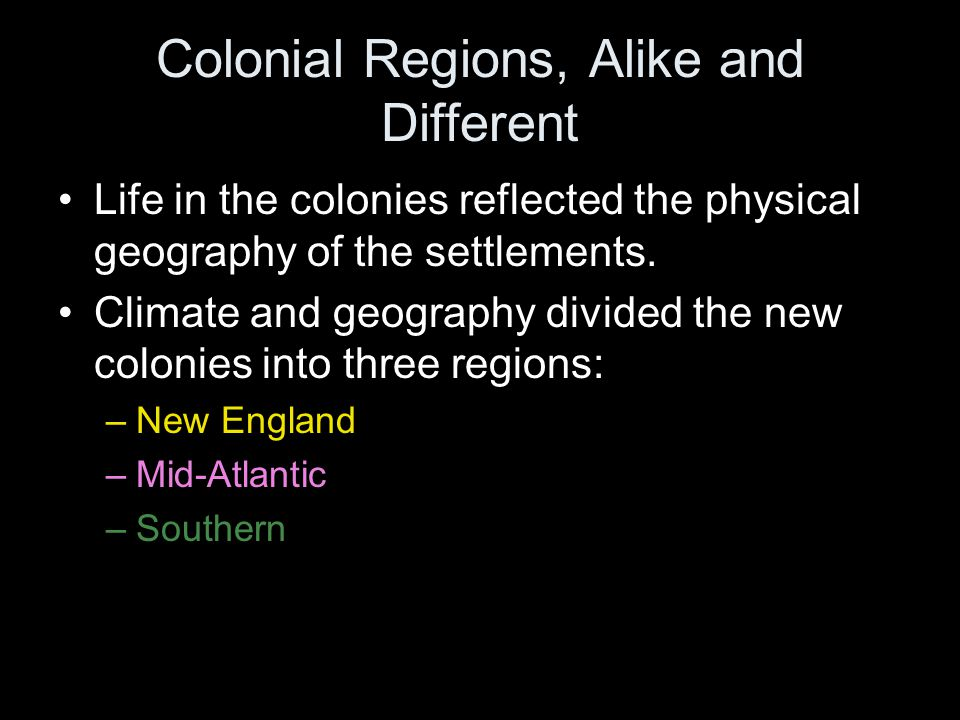 the three colonial regions similarities Explore each of the three colonial regions and take notes on key similarities using this graphic organizer.