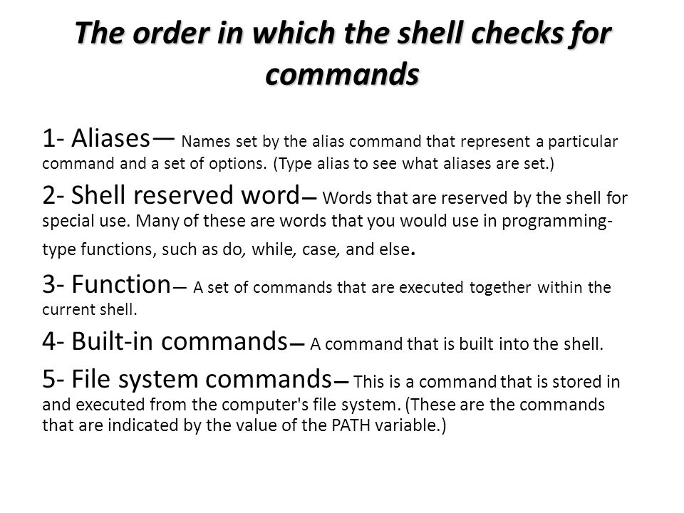 The order in which the shell checks for commands