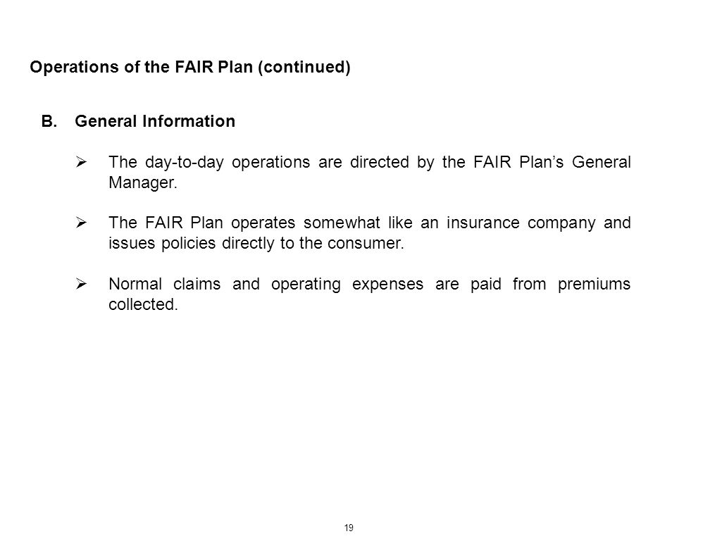 Operations of the FAIR Plan (continued)