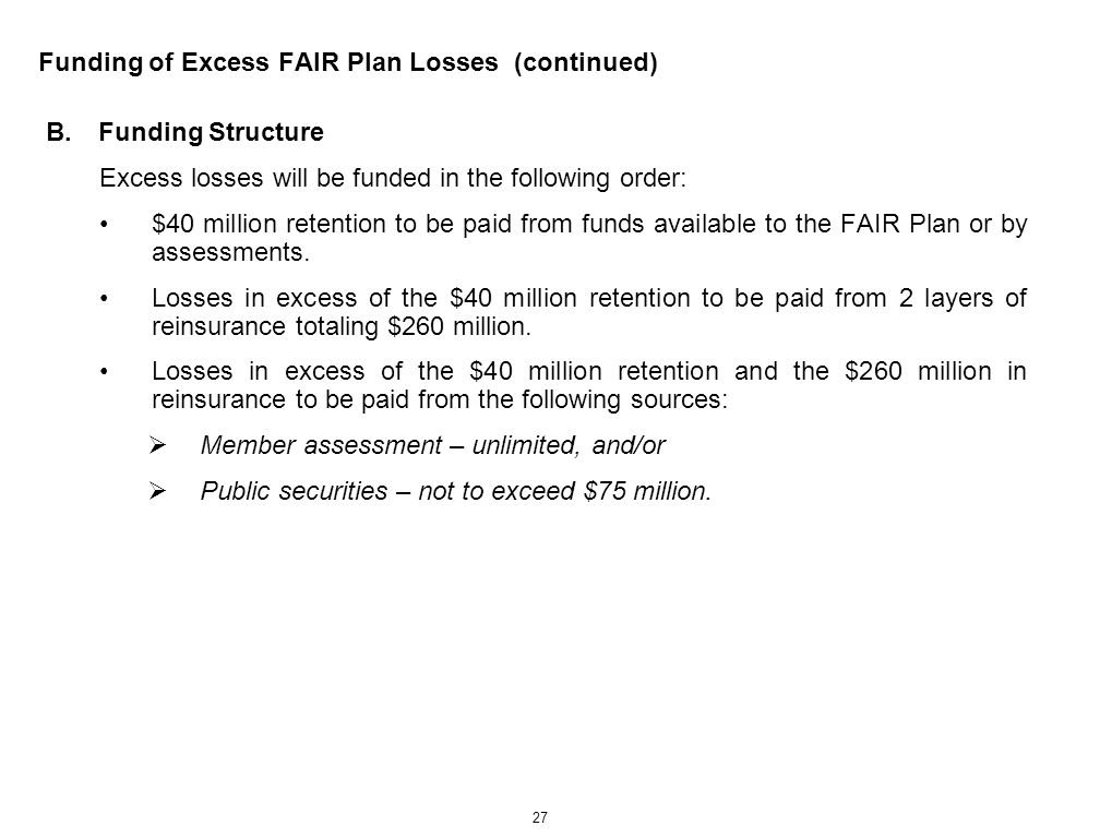Funding of Excess FAIR Plan Losses (continued)