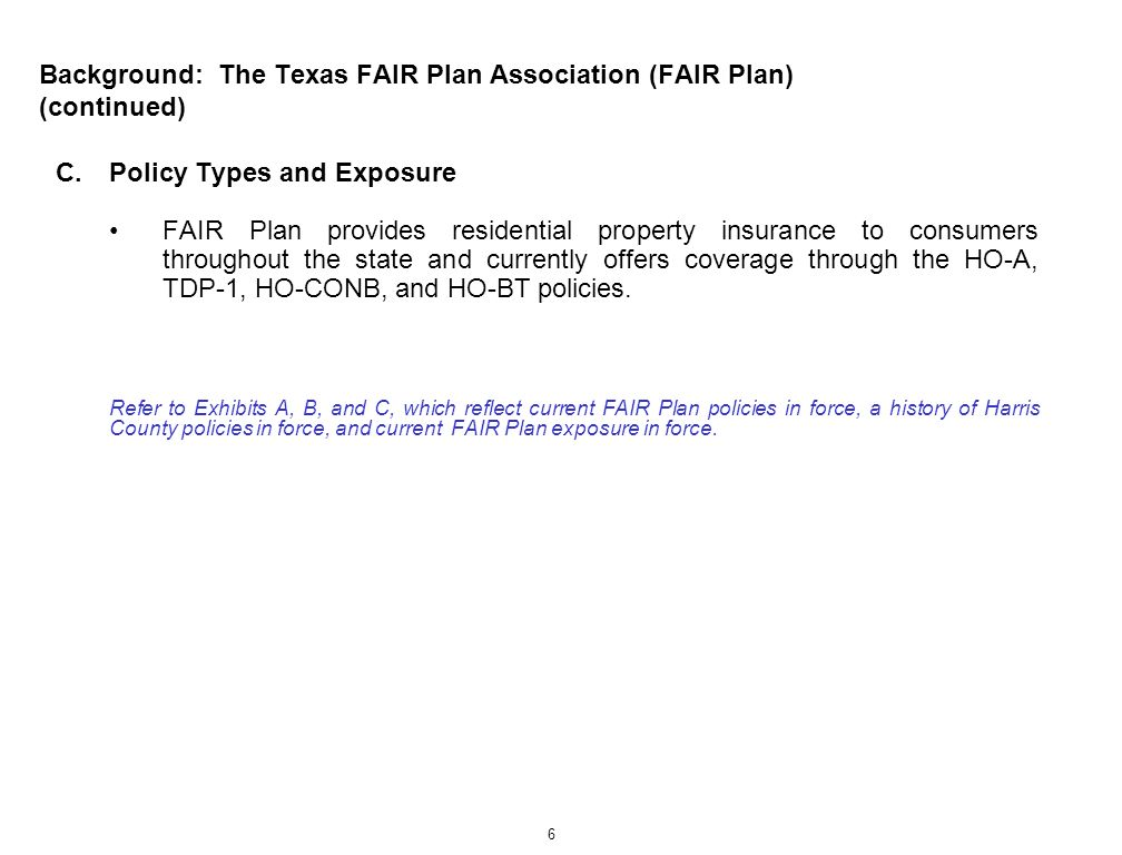 Background: The Texas FAIR Plan Association (FAIR Plan) (continued)