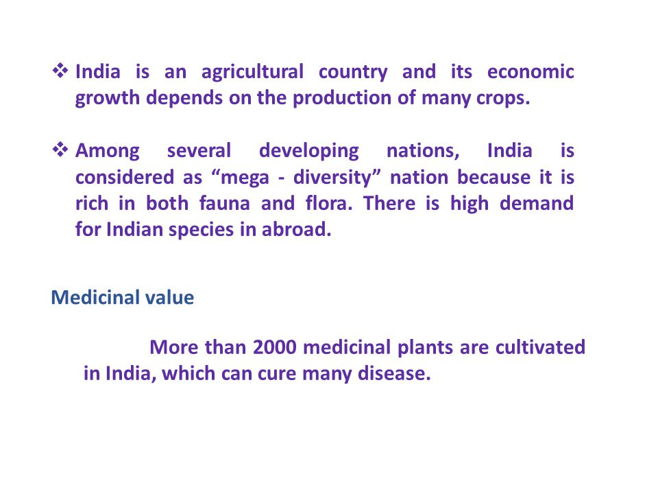 India is an agricultural country and its economic