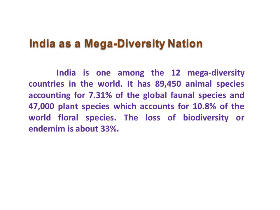 India as a Mega-Diversity Nation