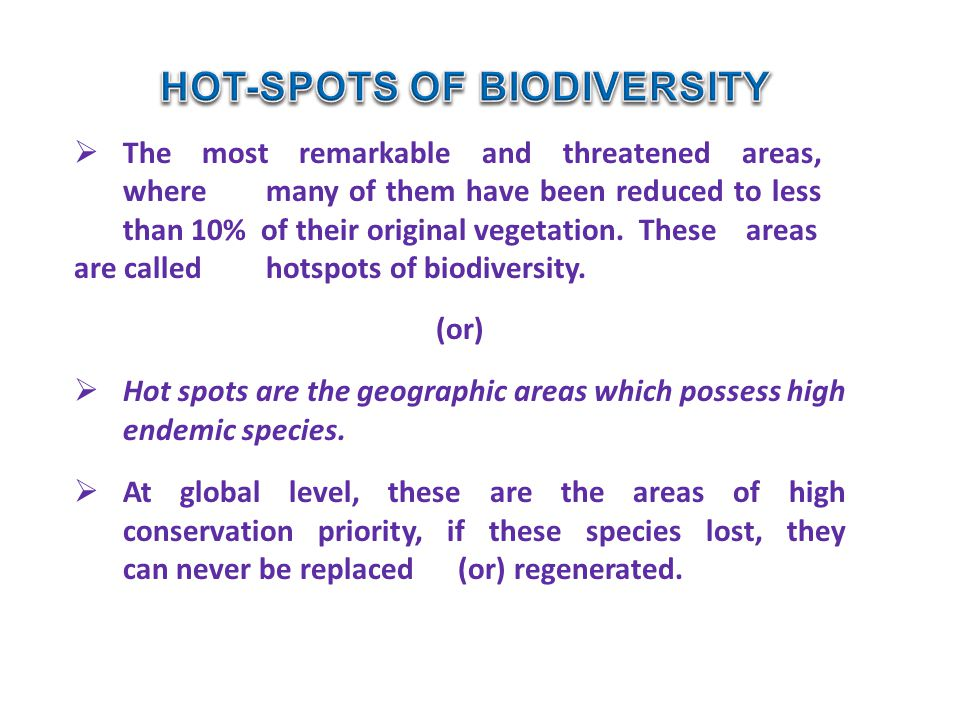 HOT-SPOTS OF BIODIVERSITY