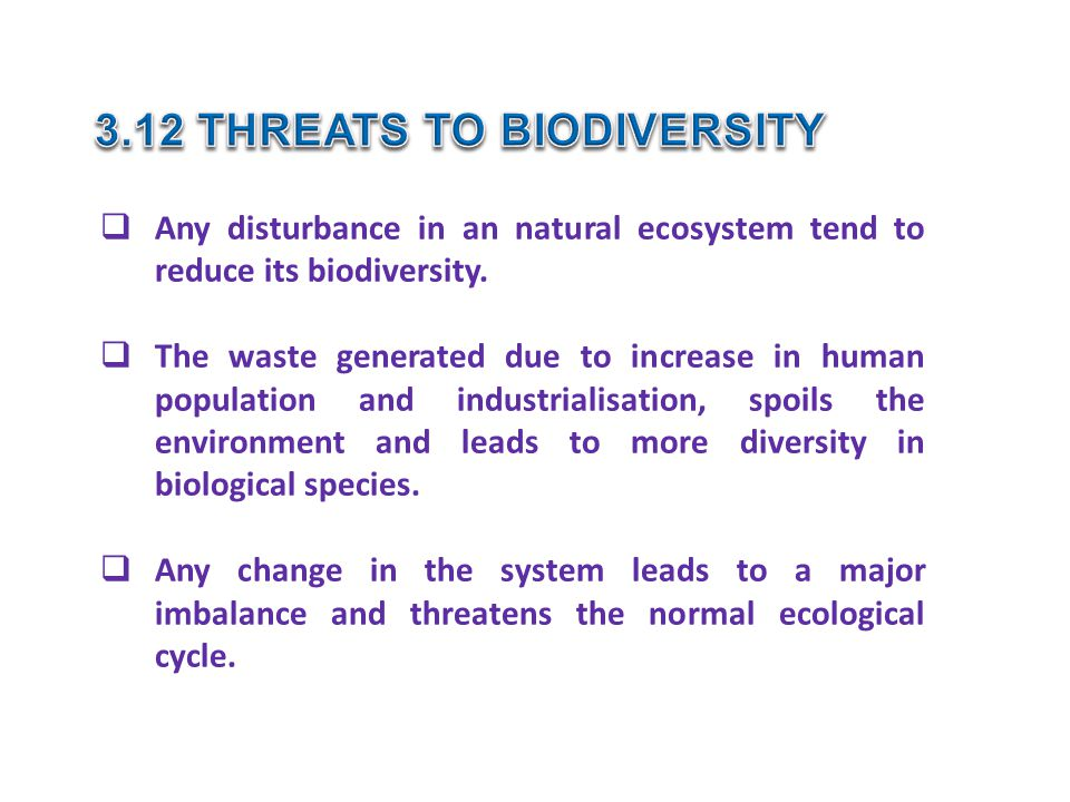 3.12 THREATS TO BIODIVERSITY