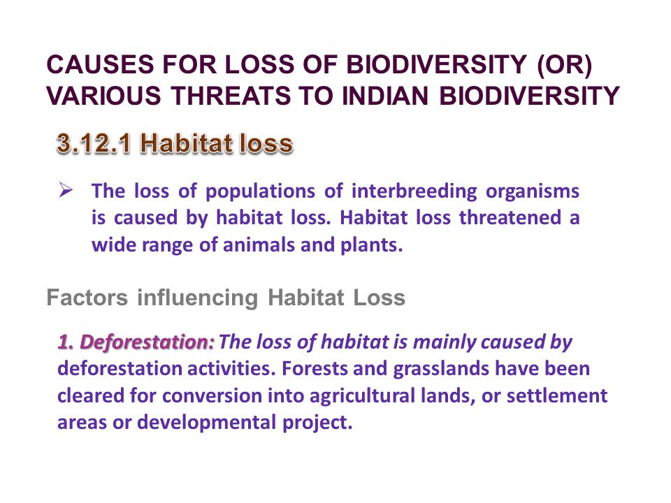 CAUSES FOR LOSS OF BIODIVERSITY (OR)
