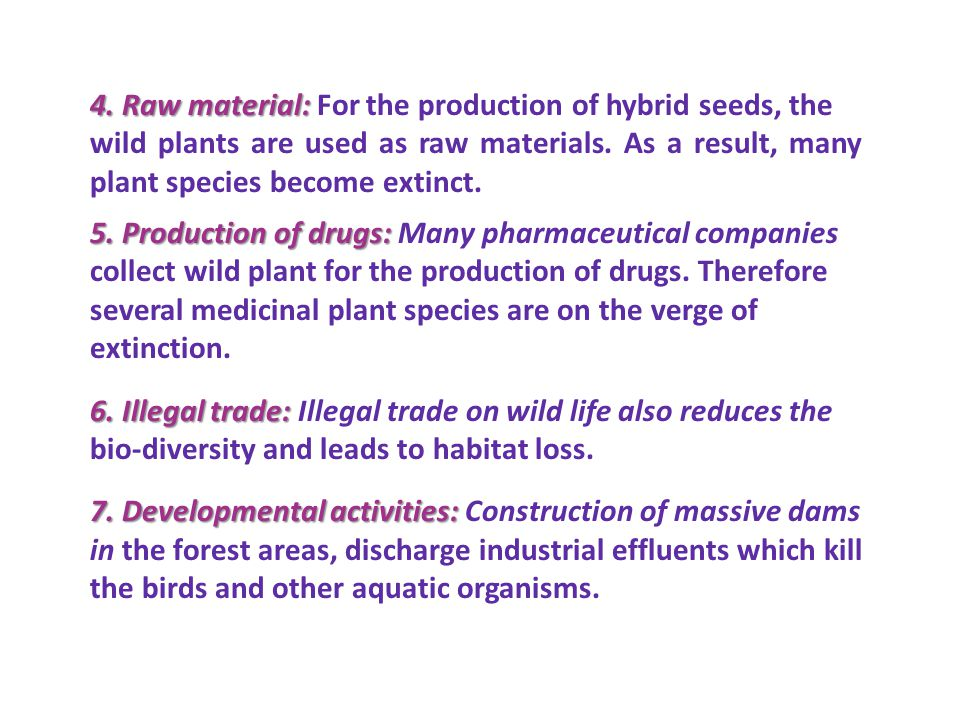 4. Raw material: For the production of hybrid seeds, the