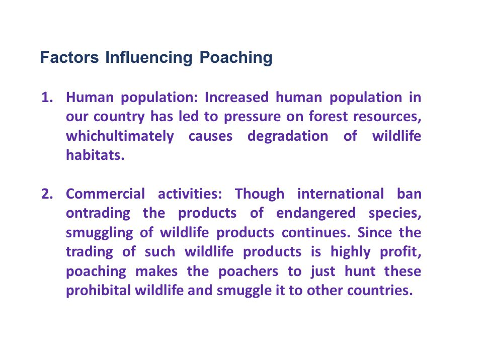 Factors Influencing Poaching