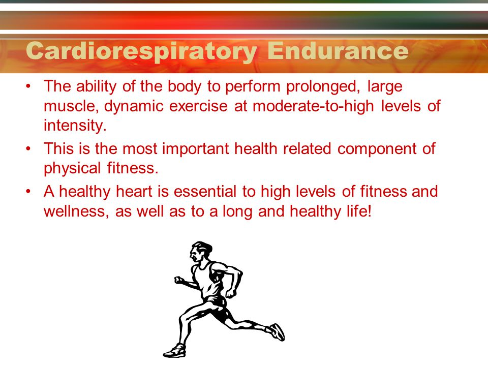 CARDIORESPIRATORY ENDURANCE - ppt video online download