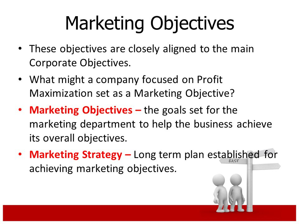 organizational marketing objectives When identifying specific marketing objectives to support your long-term goals, it is common practice to apply the widely used smart mnemonic.