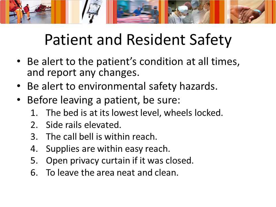 Patient and Resident Safety