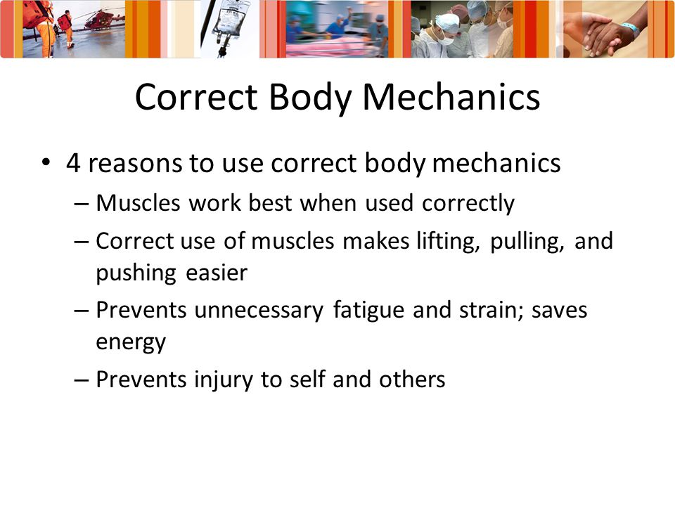 Correct Body Mechanics