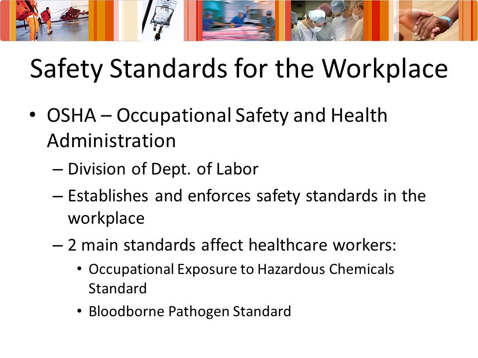 Safety Standards for the Workplace