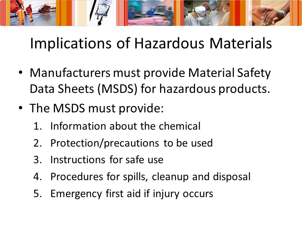 Implications of Hazardous Materials