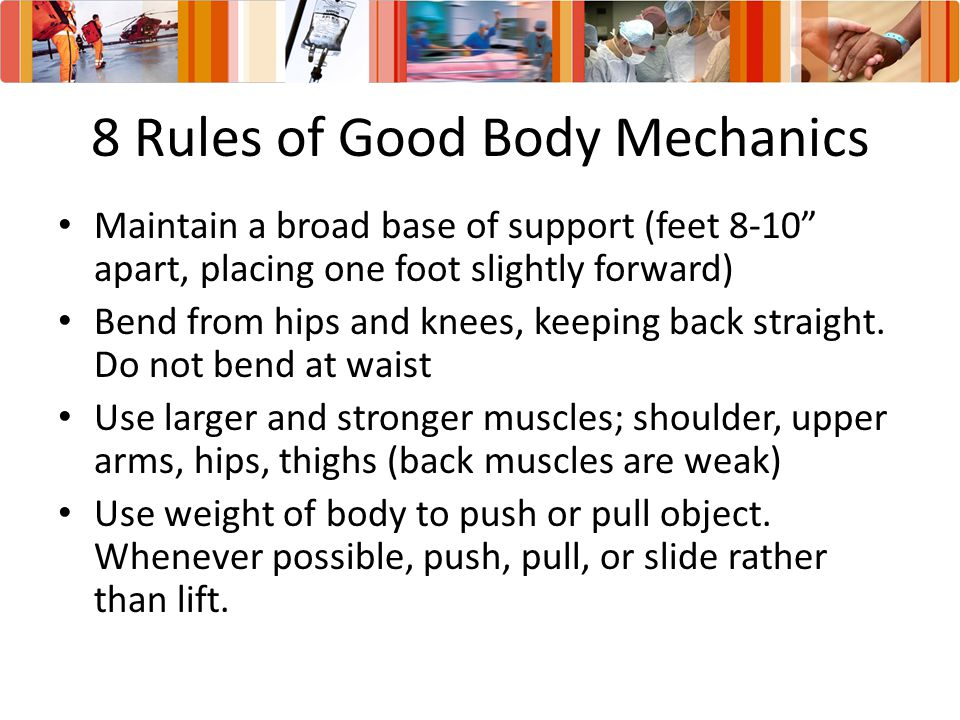 8 Rules of Good Body Mechanics