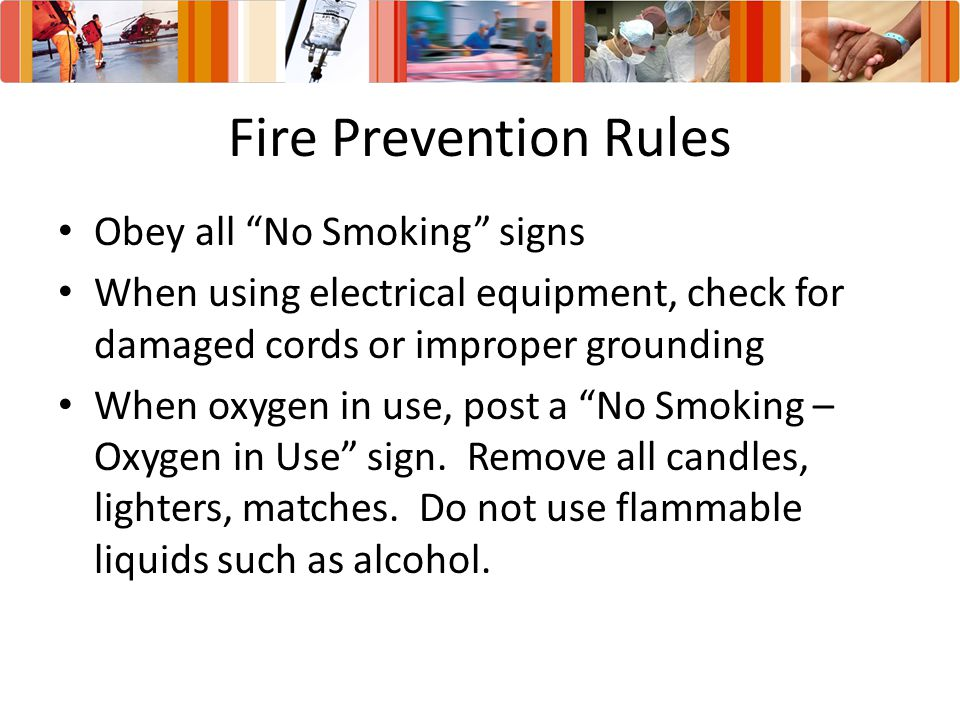 Fire Prevention Rules Obey all No Smoking signs