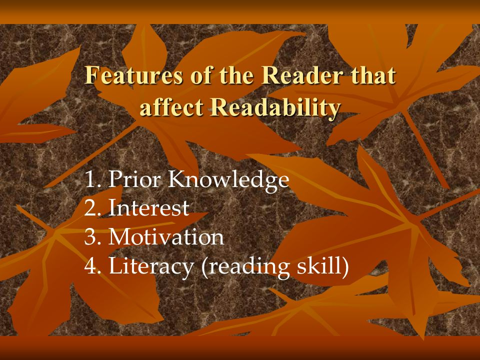 Features of the Reader that affect Readability